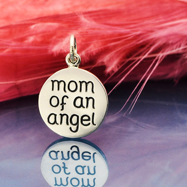 "Give this sterling silver ""mom of an angel"" charm as a gift to parents who are grieving the loss of their child to show them you are there for them, and to remind them that their child will always be a part of them and their lives."